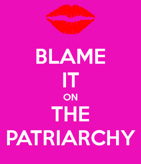 blame-it-on-the-patriarchy.png
